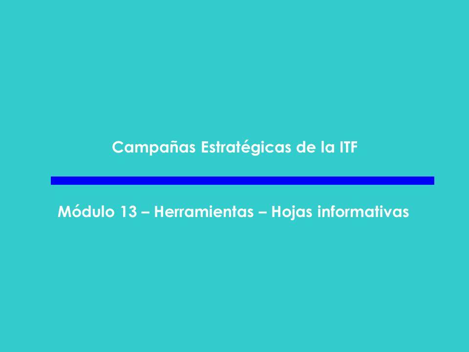 Campañas Estratégicas de la ITF Módulo 13 – Herramientas – Hojas informativas