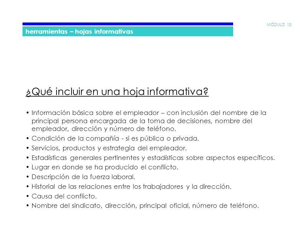 MÓDULO 13 herramientas – hojas informativas ¿Qué incluir en una hoja informativa.