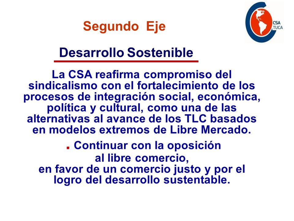 Programa de acción La CSA reafirma compromiso del sindicalismo con el fortalecimiento de los procesos de integración social, económica, política y cul