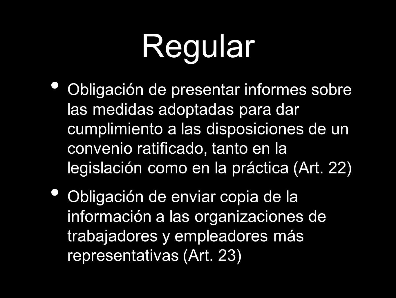 Obligación de presentar informes sobre las medidas adoptadas para dar cumplimiento a las disposiciones de un convenio ratificado, tanto en la legislac