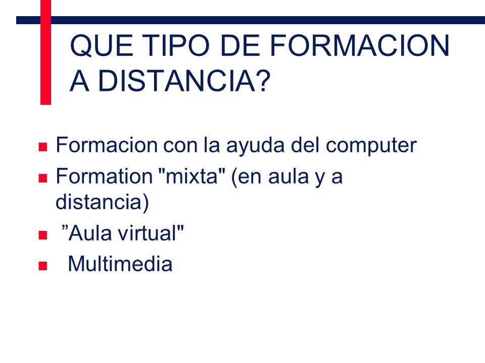 QUE TIPO DE FORMACION A DISTANCIA.