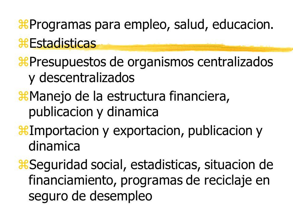 zProgramas para empleo, salud, educacion.