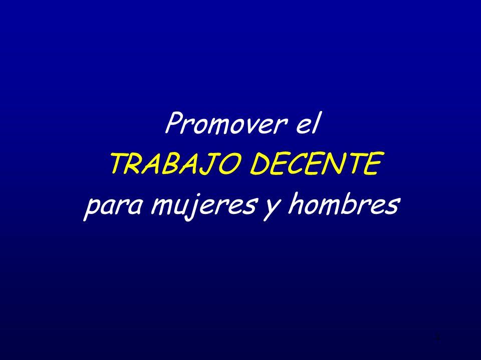 2 Promover el TRABAJO DECENTE para mujeres y hombres