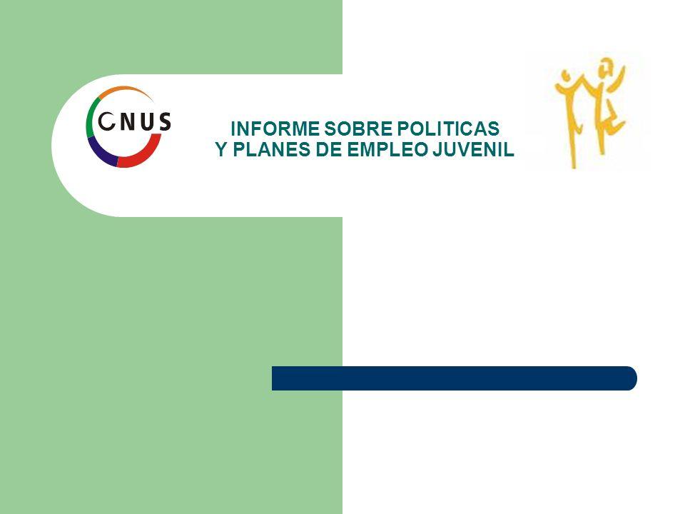 INFORME SOBRE POLITICAS Y PLANES DE EMPLEO JUVENIL