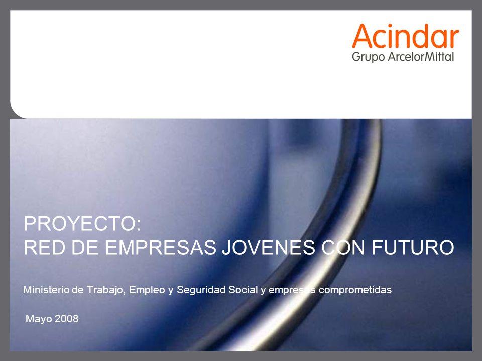 08/12/082 Proyecto: Red de Empresas Jóvenes con Futuro Compromiso adquirido mediante convenio N° 164, entre el MTEySS y empresas del sector privado: Se crea la Red de Empresas Jóvenes con futuro.