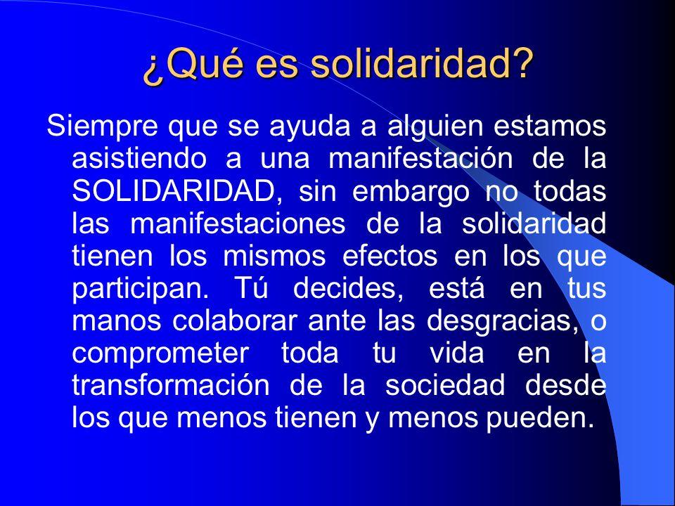 ¿La solidaridad como encuentro? Tenemos conciencia de que el mundo vive en una situación de desequilibrio radical entre los que tenemos y los que apen