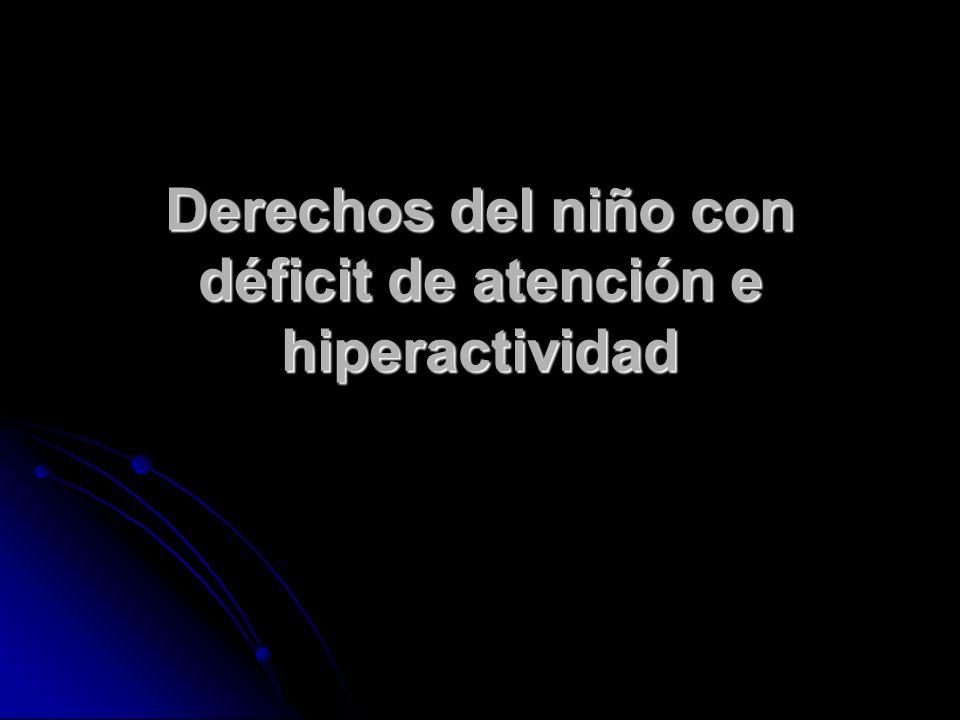 Derechos del niño con déficit de atención e hiperactividad