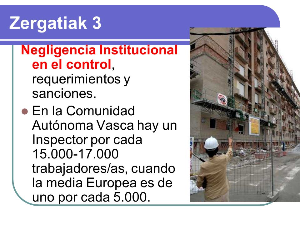 Zergatiak 3 Negligencia Institucional en el control, requerimientos y sanciones.