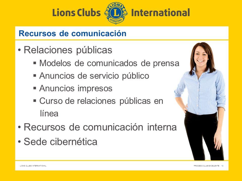 LIONS CLUBS INTERNATIONAL PROCESO CLUB EXCELENTE 10 Recursos de comunicación Relaciones públicas Modelos de comunicados de prensa Anuncios de servicio