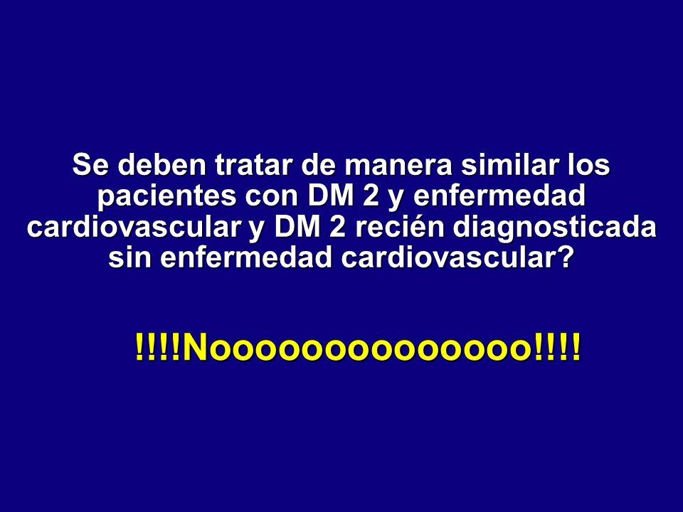 Se deben tratar de manera similar los pacientes con DM 2 y enfermedad cardiovascular y DM 2 recién diagnosticada sin enfermedad cardiovascular? !!!!No