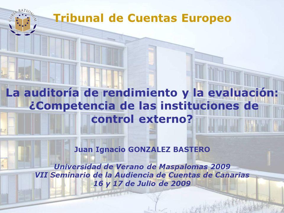 La auditoría de rendimiento y la evaluación: ¿Competencia de las instituciones de control externo.