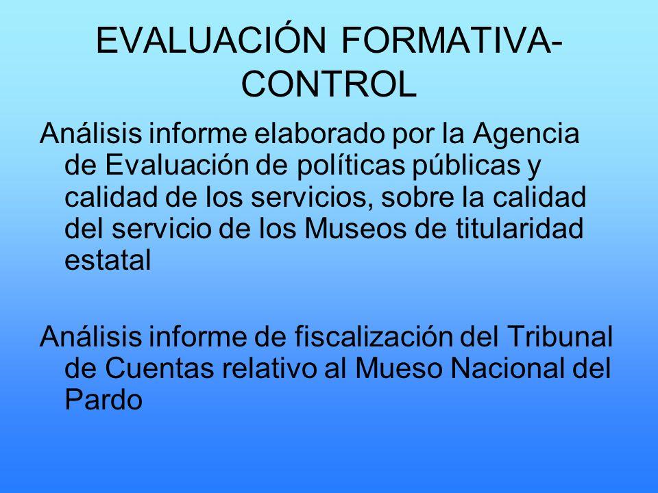 EVALUACIÓN FORMATIVA- CONTROL Análisis informe elaborado por la Agencia de Evaluación de políticas públicas y calidad de los servicios, sobre la calid