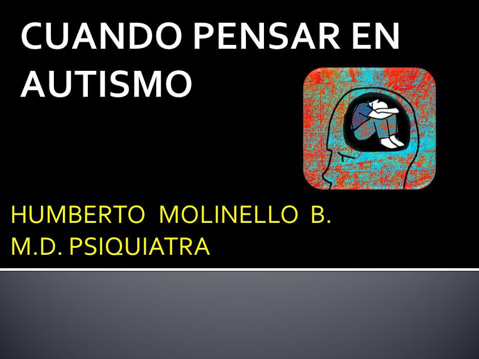 HUMBERTO MOLINELLO B. M.D. PSIQUIATRA