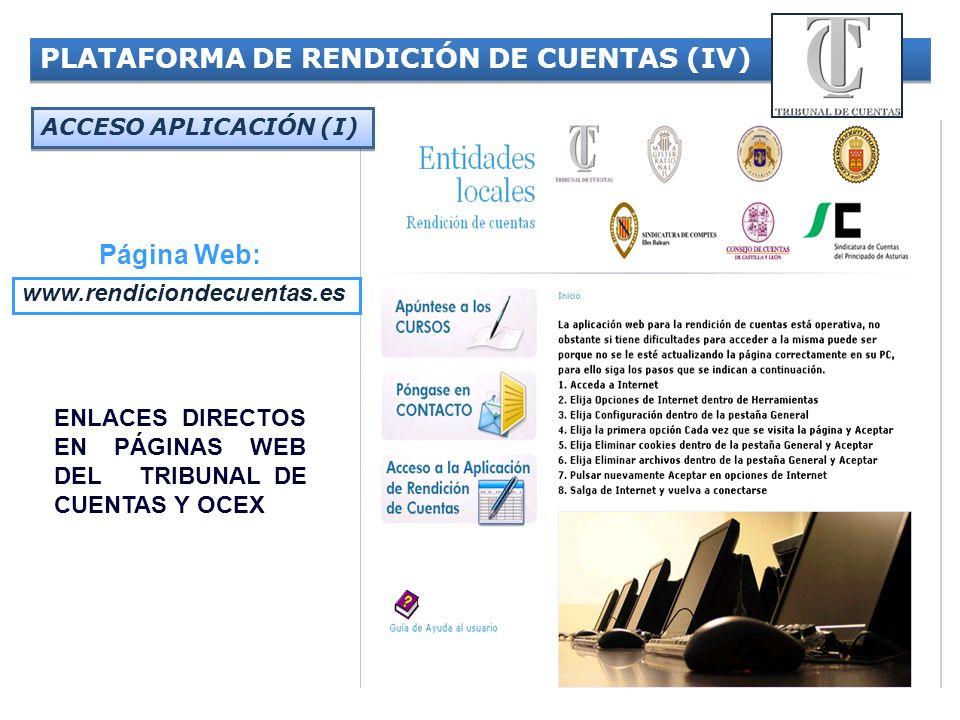 17 PLATAFORMA DE RENDICIÓN DE CUENTAS (IV) Página Web: www.rendiciondecuentas.es ENLACES DIRECTOS EN PÁGINAS WEB DEL. TRIBUNAL DE CUENTAS Y OCEX ACCES