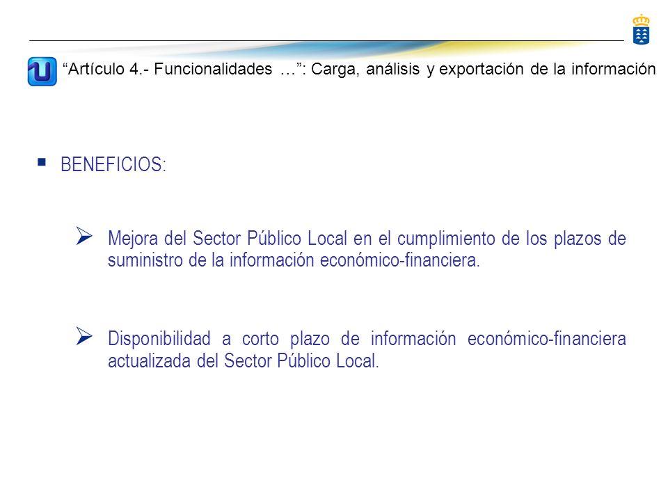 BENEFICIOS: Mejora del Sector Público Local en el cumplimiento de los plazos de suministro de la información económico-financiera.