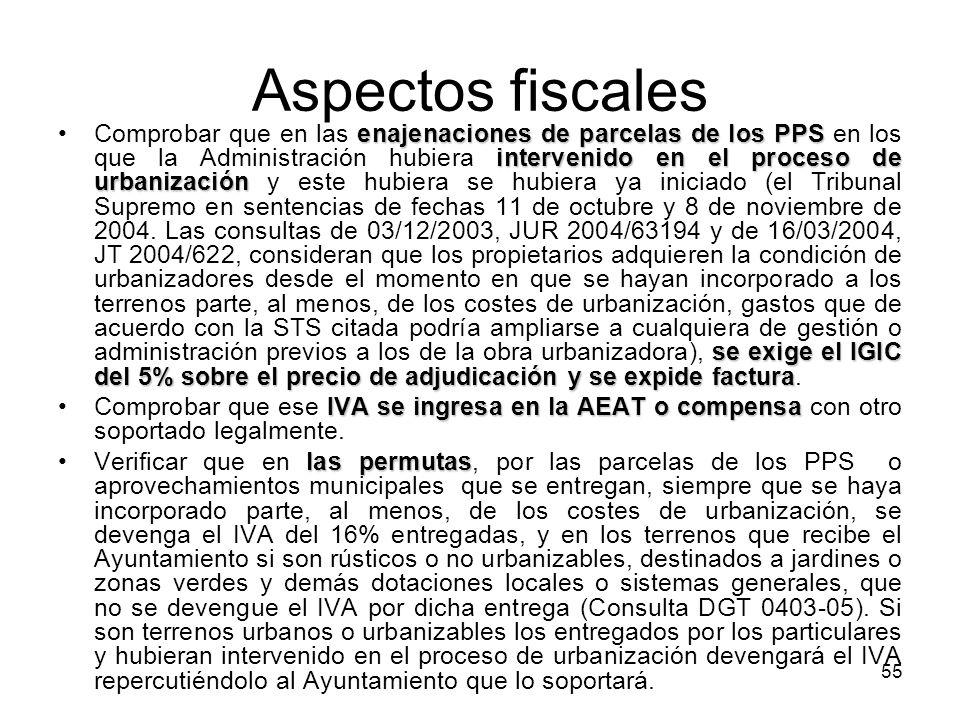 55 Aspectos fiscales enajenaciones de parcelas de los PPS intervenido en el proceso de urbanización se exige el IGIC del 5% sobre el precio de adjudic