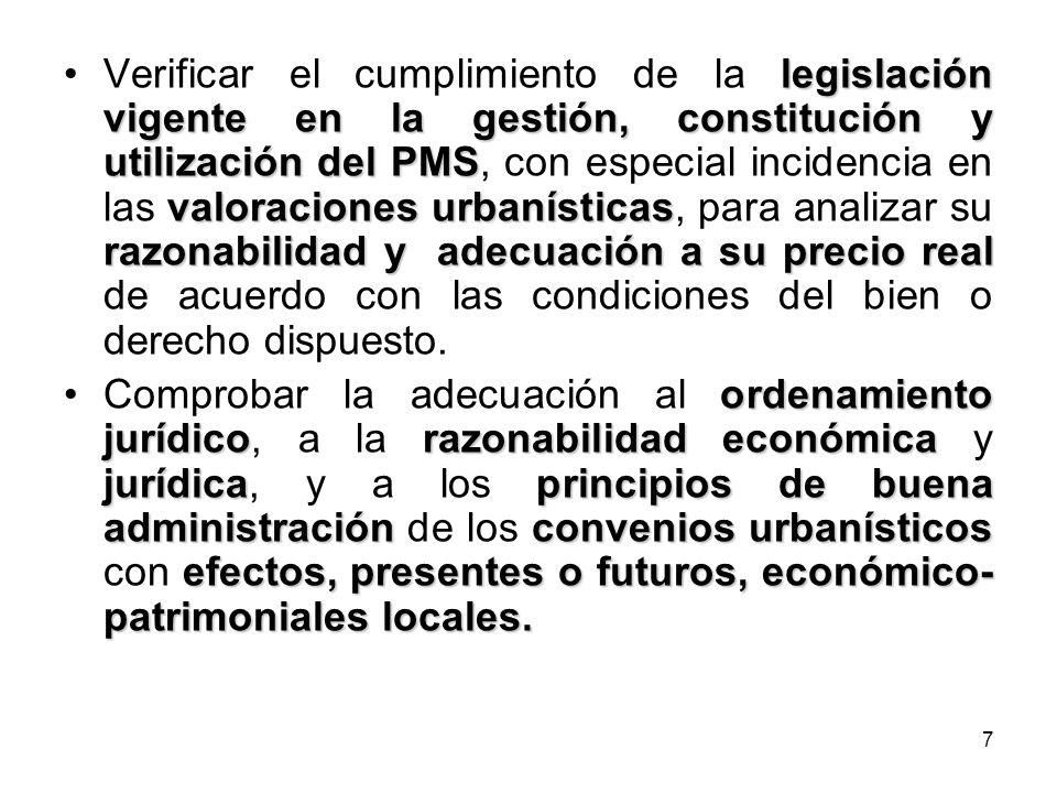 7 legislación vigente en la gestión, constitución y utilización del PMS valoraciones urbanísticas razonabilidad y adecuación a su precio realVerificar