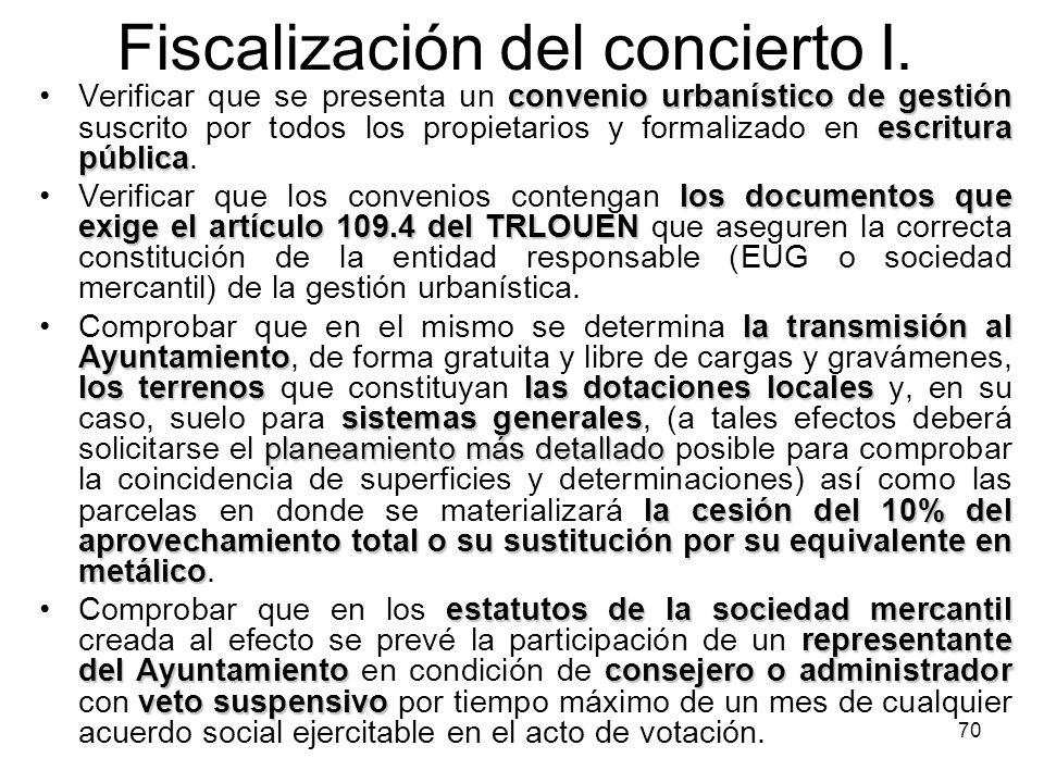70 Fiscalización del concierto I. convenio urbanístico de gestión escritura públicaVerificar que se presenta un convenio urbanístico de gestión suscri