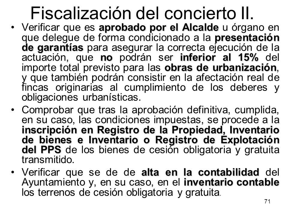 71 Fiscalización del concierto II. aprobado por el Alcalde presentación de garantías noinferior al 15% obras de urbanizaciónVerificar que es aprobado