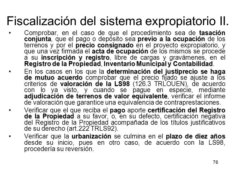 76 Fiscalización del sistema expropiatorio II. tasación conjuntaprevio a la ocupación precio consignado acta de ocupación inscripción y registro Regis