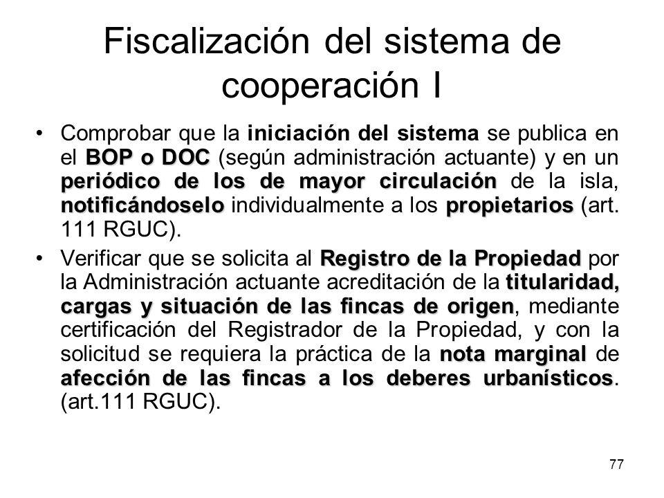 77 Fiscalización del sistema de cooperación I BOP o DOC periódico de los de mayor circulación notificándoselopropietariosComprobar que la iniciación d