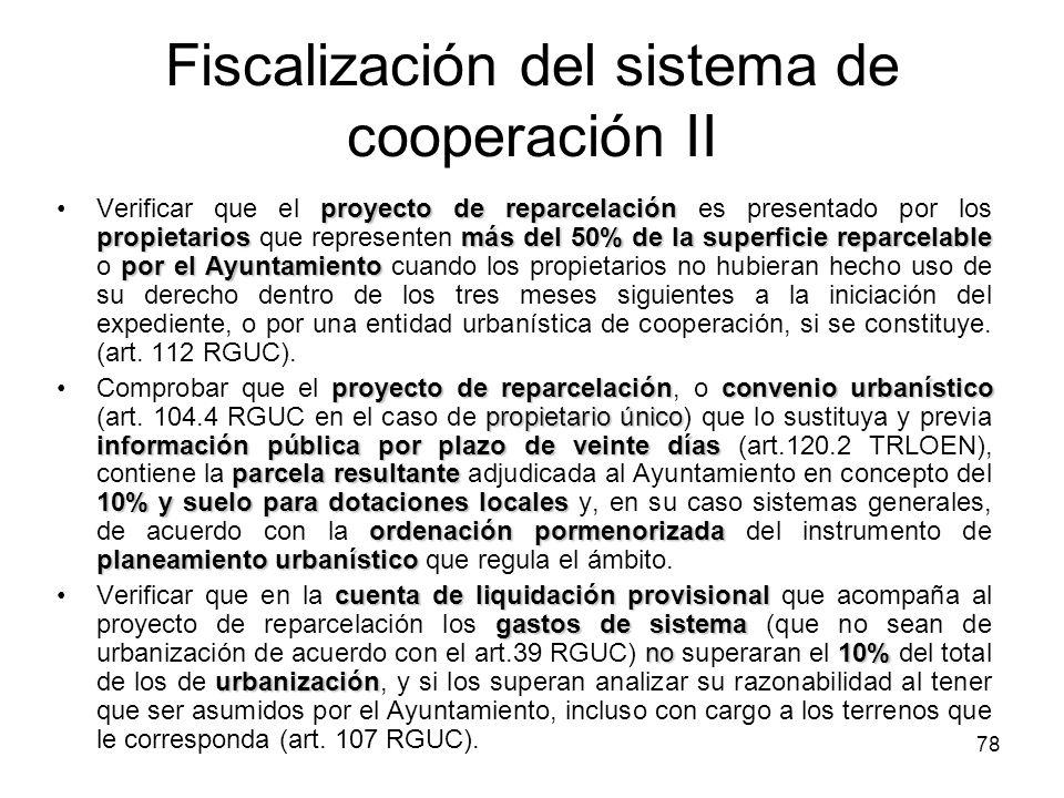 78 Fiscalización del sistema de cooperación II proyecto de reparcelación propietariosmás del 50% de la superficie reparcelable por el AyuntamientoVeri