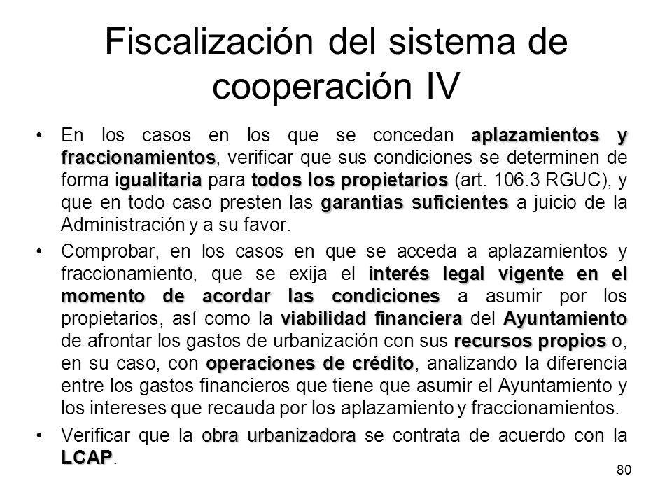 80 Fiscalización del sistema de cooperación IV aplazamientos y fraccionamientos gualitariatodos los propietarios garantías suficientesEn los casos en