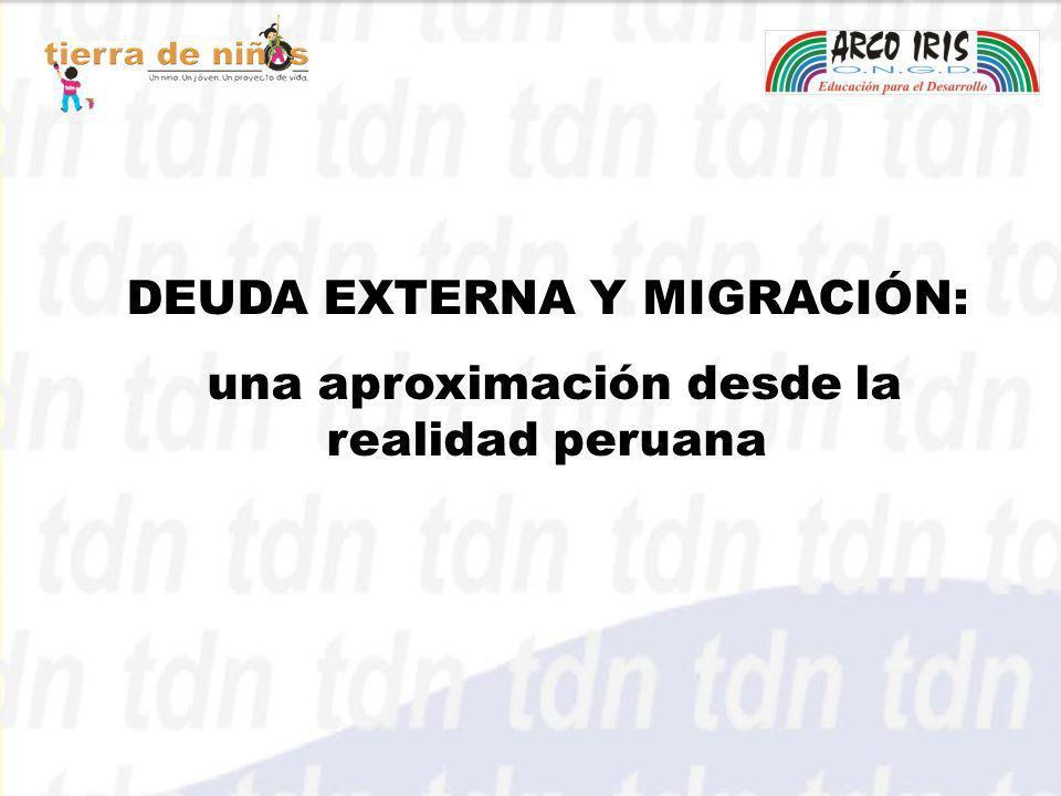 DEUDA EXTERNA Y MIGRACIÓN: una aproximación desde la realidad peruana una aproximación desde la realidad peruana
