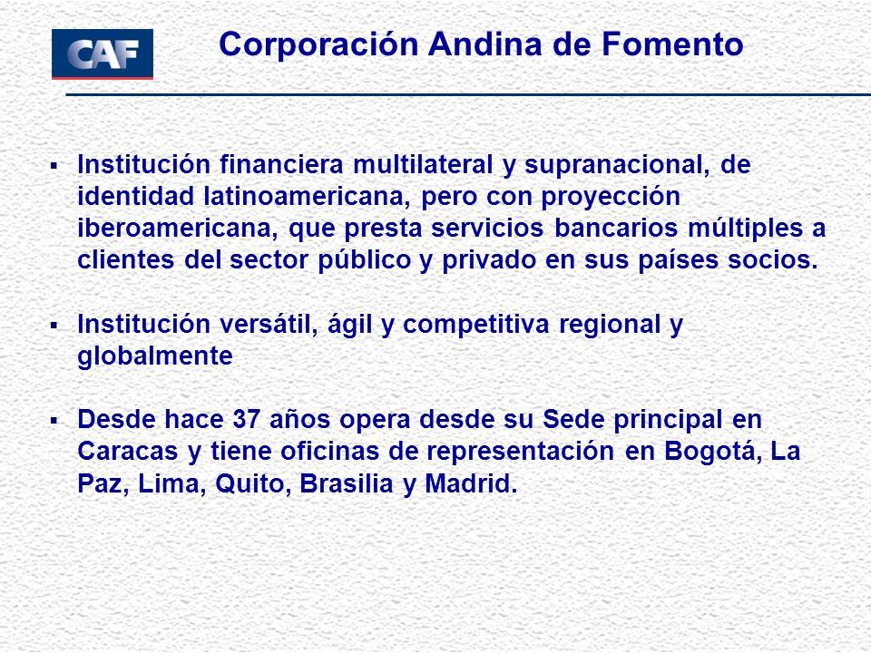 Institución financiera multilateral y supranacional, de identidad latinoamericana, pero con proyección iberoamericana, que presta servicios bancarios