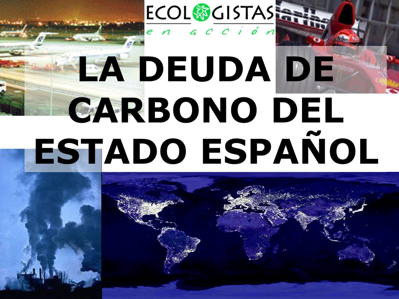 LA DEUDA DE CARBONO DEL ESTADO ESPAÑOL