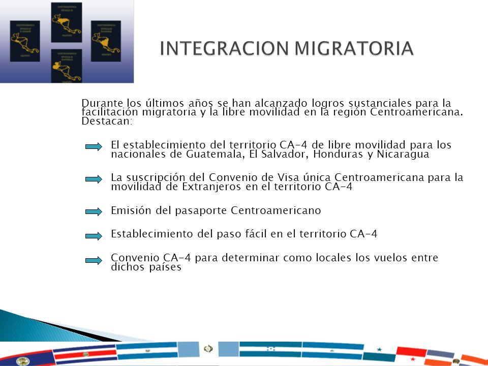 17 Durante los últimos años se han alcanzado logros sustanciales para la facilitación migratoria y la libre movilidad en la región Centroamericana. De
