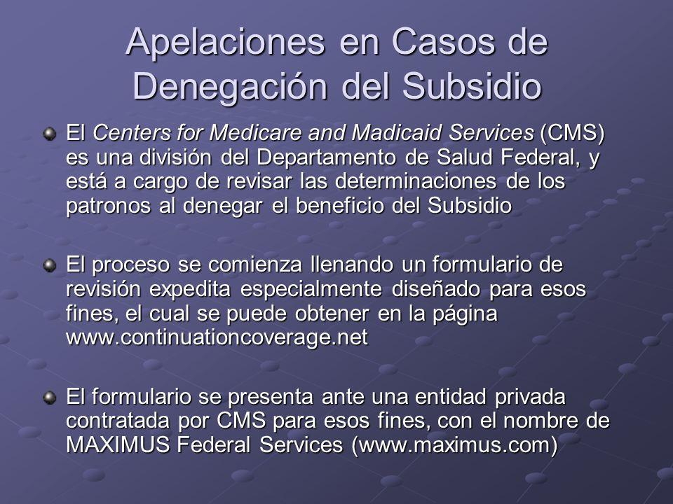 Apelaciones en Casos de Denegación del Subsidio El Centers for Medicare and Madicaid Services (CMS) es una división del Departamento de Salud Federal,