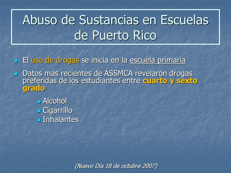 El uso de drogas se inicia en la escuela primaria El uso de drogas se inicia en la escuela primaria Datos más recientes de ASSMCA revelaron drogas pre