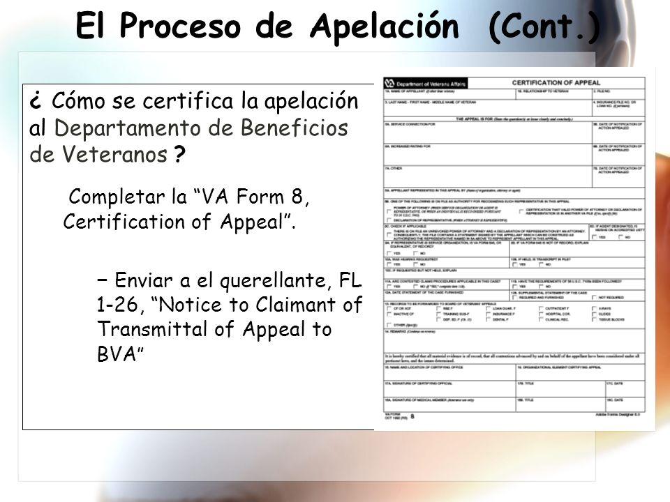 ¿ Cómo se certifica la apelación al Departamento de Beneficios de Veteranos .