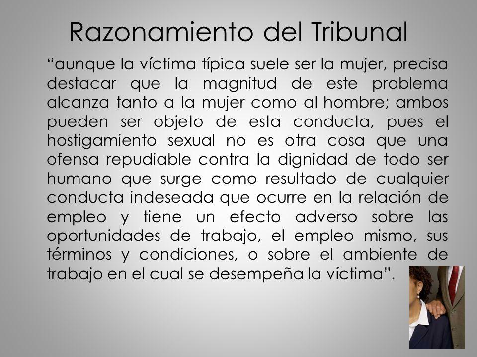 Razonamiento del Tribunal aunque la víctima típica suele ser la mujer, precisa destacar que la magnitud de este problema alcanza tanto a la mujer como