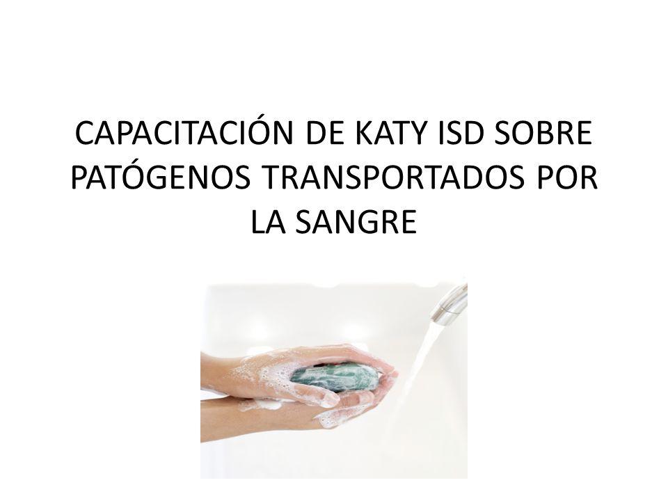CAPACITACIÓN DE KATY ISD SOBRE PATÓGENOS TRANSPORTADOS POR LA SANGRE