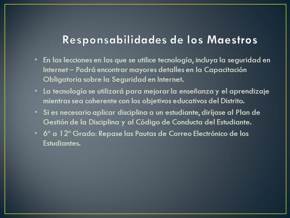La computadora del estudiante y el acceso a Internet estarán bajo la dirección y las pautas de un maestro o miembro del personal del Distrito en todo momento.