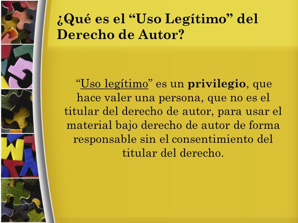 ¿Qué es el Uso Legítimo del Derecho de Autor.