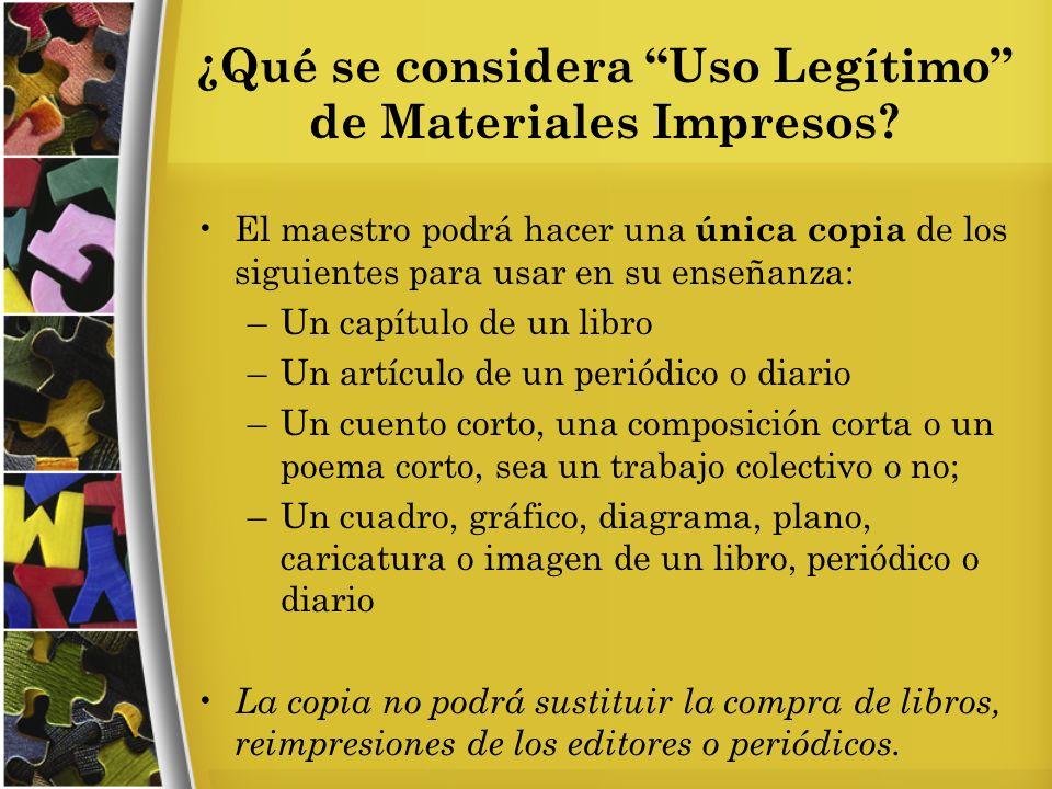 ¿Qué se considera Uso Legítimo de Materiales Impresos.