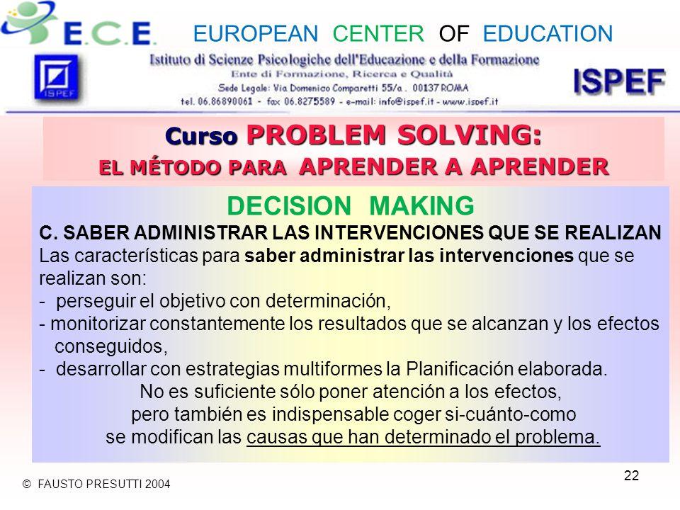 22 Curso PROBLEM SOLVING: EL MÉTODO PARA APRENDER A APRENDER DECISION MAKING C.