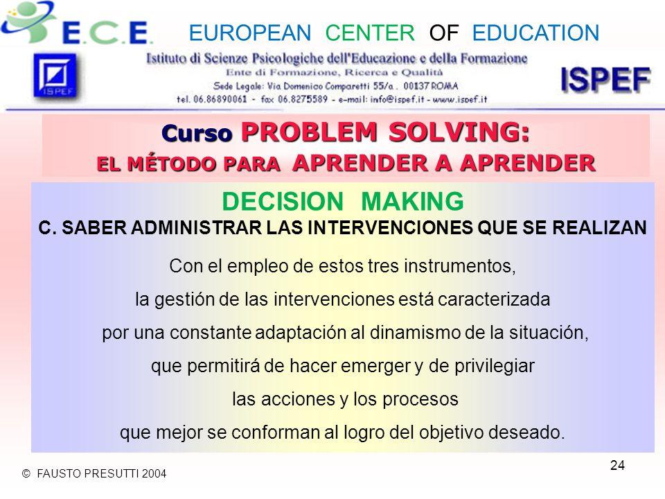 24 Curso PROBLEM SOLVING: EL MÉTODO PARA APRENDER A APRENDER DECISION MAKING C.
