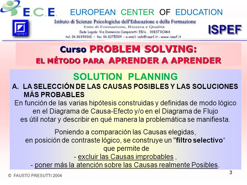 3 Curso PROBLEM SOLVING: EL MÉTODO PARA APRENDER A APRENDER SOLUTION PLANNING A.