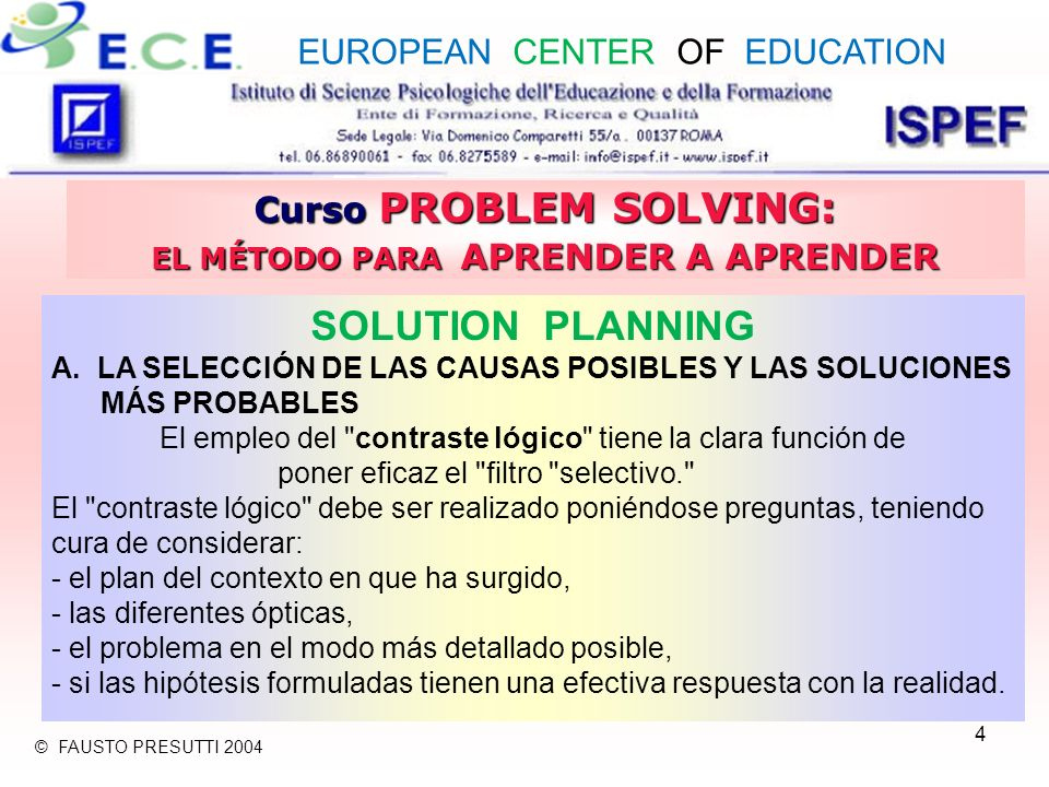 4 Curso PROBLEM SOLVING: EL MÉTODO PARA APRENDER A APRENDER SOLUTION PLANNING A.
