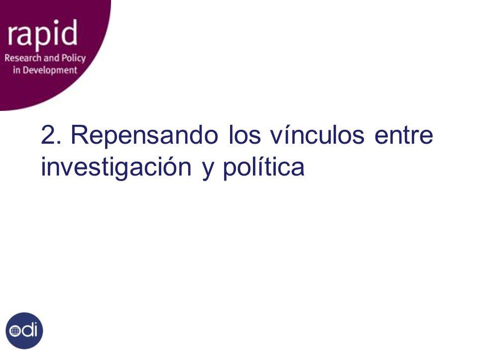 2. Repensando los vínculos entre investigación y política