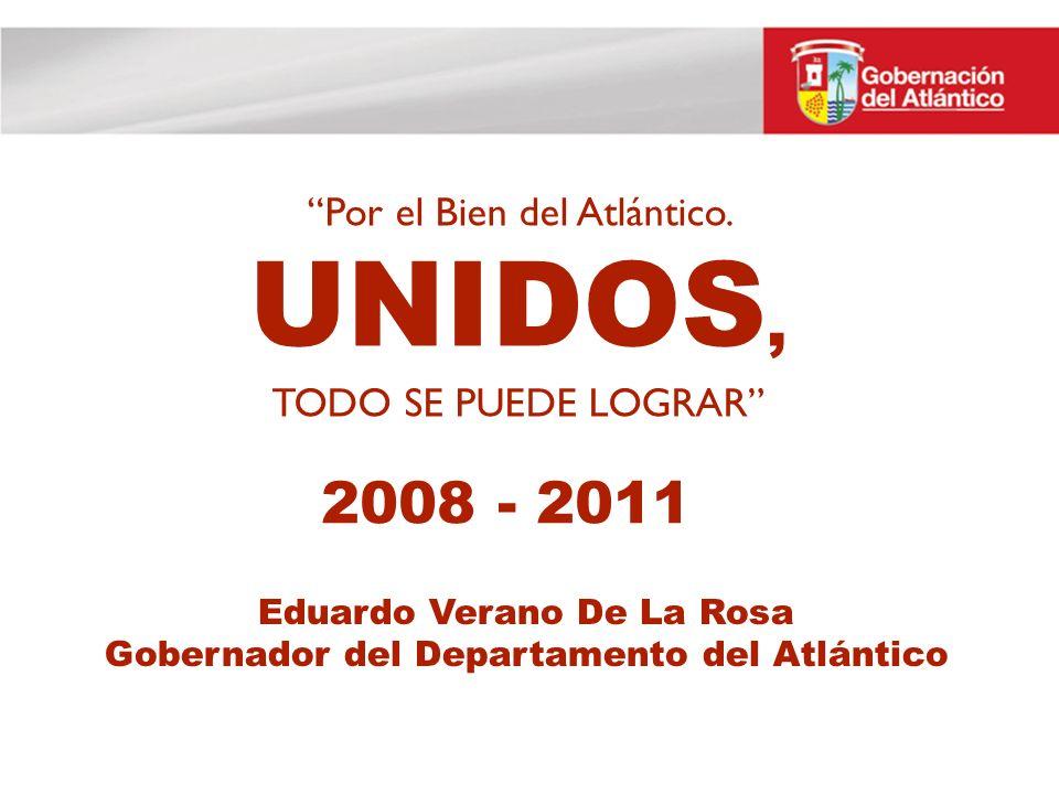 Eduardo Verano De La Rosa Gobernador del Departamento del Atlántico Por el Bien del Atlántico.