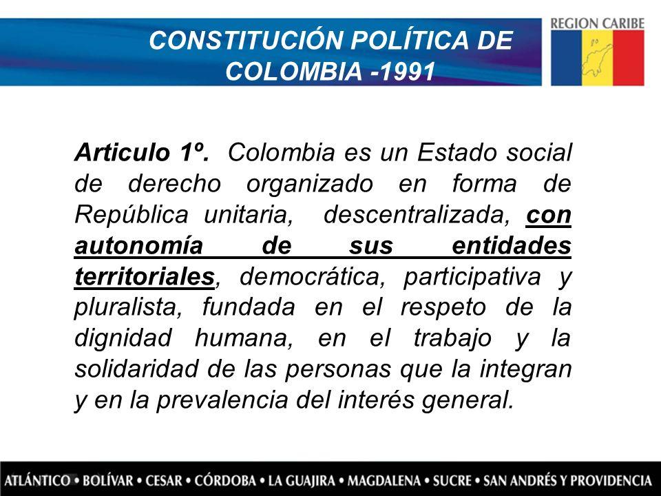 Articulo 1º. Colombia es un Estado social de derecho organizado en forma de República unitaria, descentralizada, con autonomía de sus entidades territ