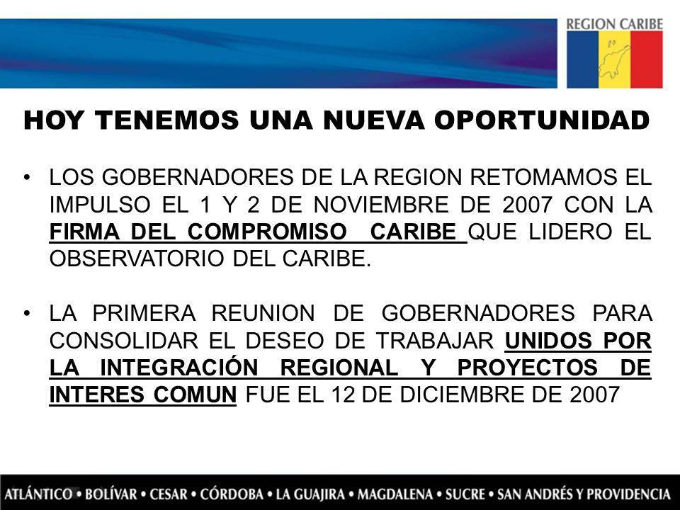 LOS GOBERNADORES DE LA REGION RETOMAMOS EL IMPULSO EL 1 Y 2 DE NOVIEMBRE DE 2007 CON LA FIRMA DEL COMPROMISO CARIBE QUE LIDERO EL OBSERVATORIO DEL CAR