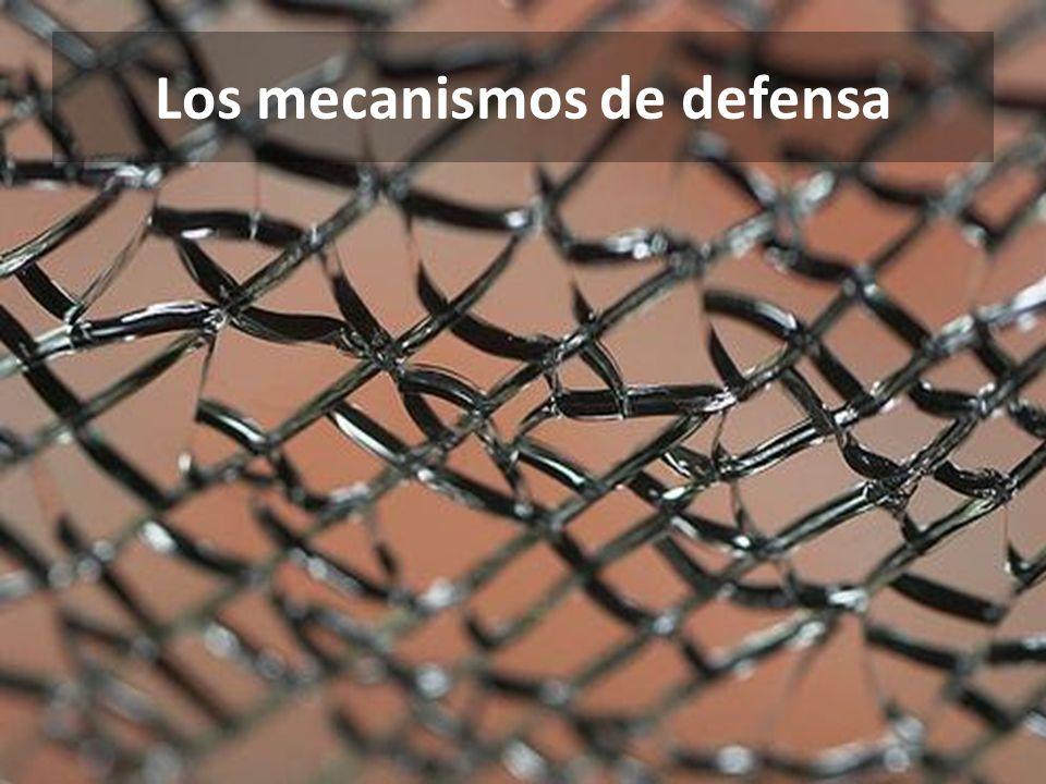 Los mecanismos de defensa