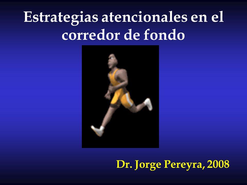 Estrategias atencionales en el corredor de fondo Dr. Jorge Pereyra, 2008