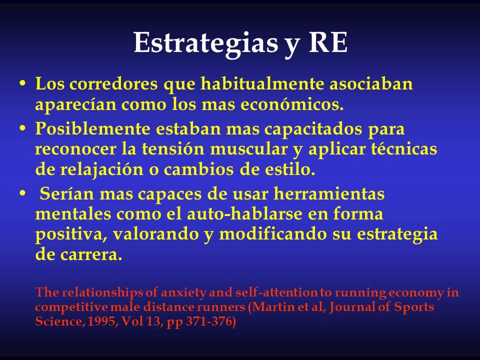 Estrategias y RE Los corredores que habitualmente asociaban aparecían como los mas económicos. Posiblemente estaban mas capacitados para reconocer la